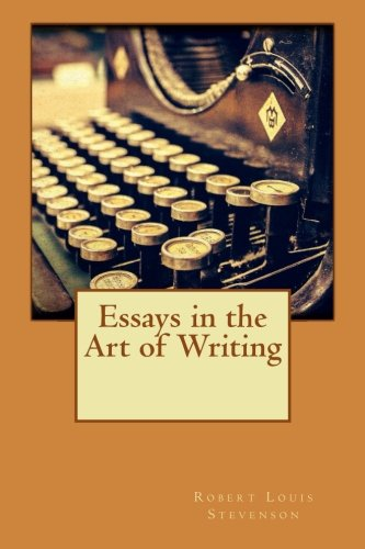 9781519427793: Essays in the Art of Writing