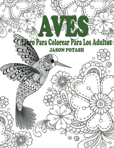 9781519428790: Aves Libro Para Colorear Para Los Adultos (El Estrs Adulto Dibujos para colorear)