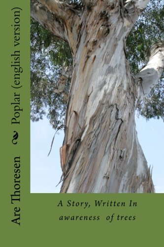 9781519429544: Poplar (english version): A story about communication with Nature