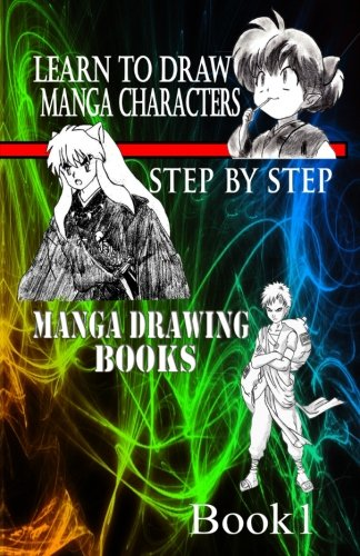 9781519430601: Learn to draw Manga Characters Step by Step Book 1: Manga Drawing Books (How to draw Manga Characters) (Volume 1)