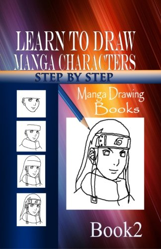 Learn to draw Manga Characters Step by: Publication, Gala