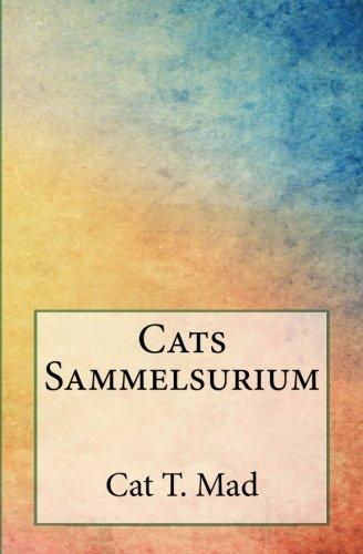 9781519432049: Cats Sammelsurium (Volume 1) (German Edition)