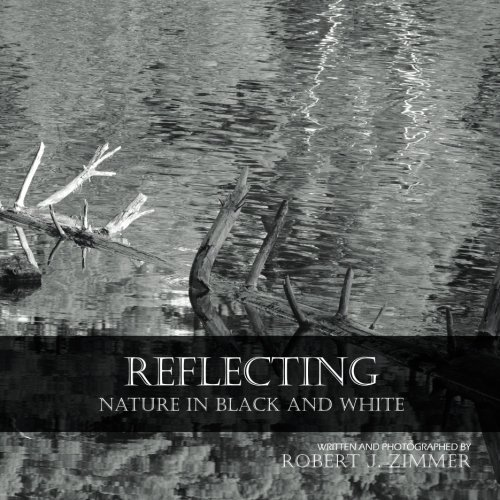 9781519433268: Reflecting: Nature in Black and White