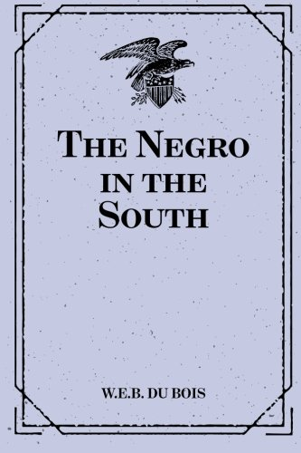 9781519433572: The Negro in the South