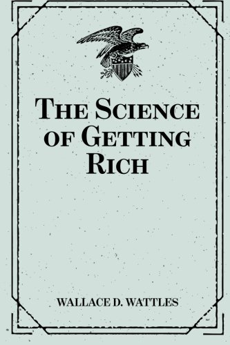 9781519434586: The Science of Getting Rich