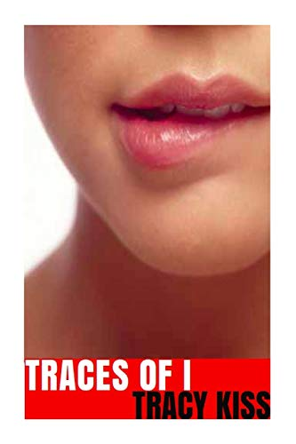 9781519437198: Traces Of I