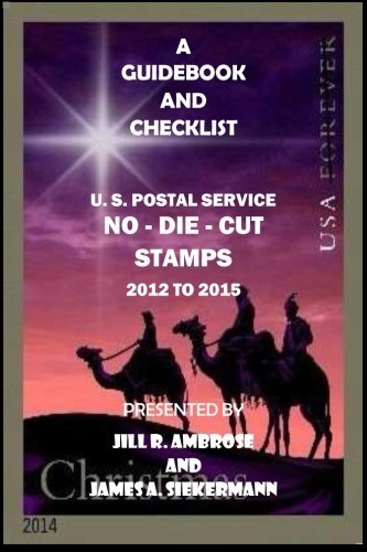 9781519437532: A Guidebook and Checklist: U. S. Postal Service No-Die-Cut Stamps 2012 to 2015