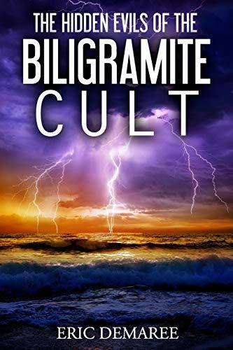 9781519438133: The Hidden Evils of the Biligramite Cult