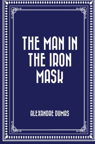 9781519438249: The Man in the Iron Mask