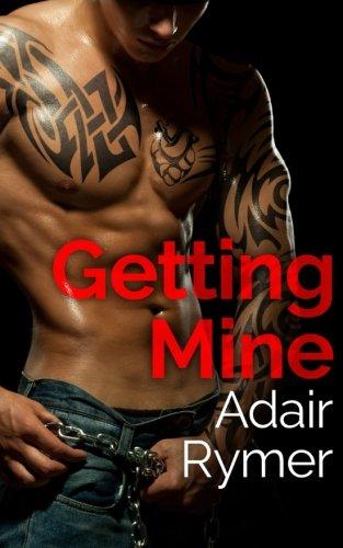 9781519438720: Getting Mine: A Stepbrother Romance