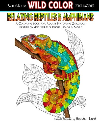 9781519440907: Relaxing Reptiles & Amphibians: Adult Coloring Book (Wild Color) (Volume 1)