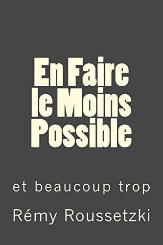 9781519441515: En Faire le Moins Possible: Quand je travaillais dans le Sud du Bronx (French Edition)