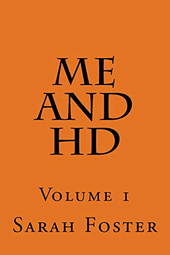 9781519441669: Me and HD: Volume 1