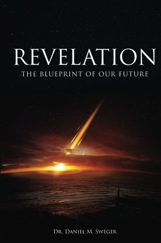 9781519442086: Revelation:: The Blueprint of Our Future