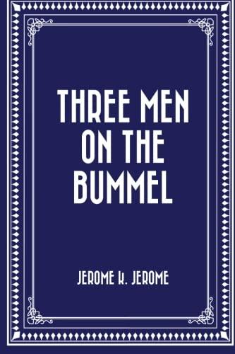 9781519442130: Three Men on the Bummel