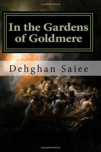 9781519442178: In the Gardens of Goldmere (Volume 1)