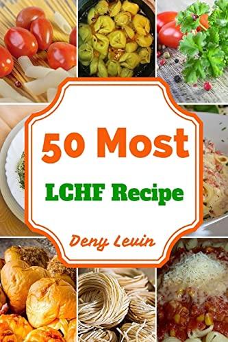9781519442550: 50 Most LCHF Recipe