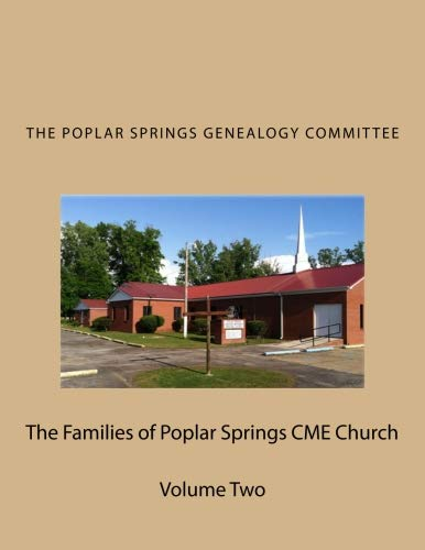 9781519442598: The Families of Poplar Springs CME Church: The Poplar Springs Genealogy Committee (Volume 2)