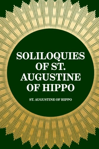9781519442796: Soliloquies of St. Augustine of Hippo