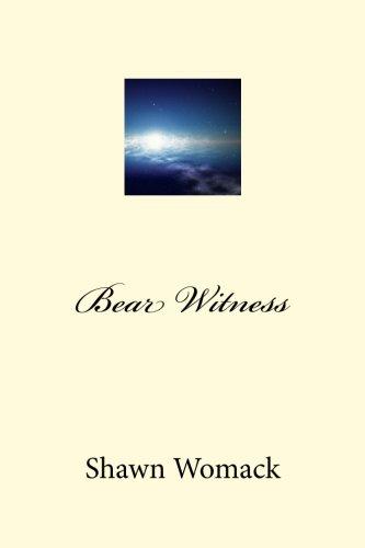 9781519444776: Bear Witness