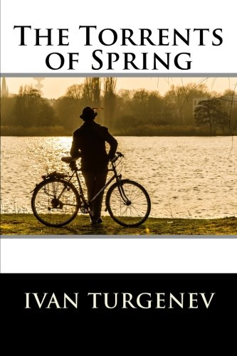 9781519446008: The Torrents of Spring: (also known as Spring Torrents)