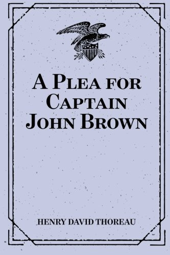 9781519446824: A Plea for Captain John Brown