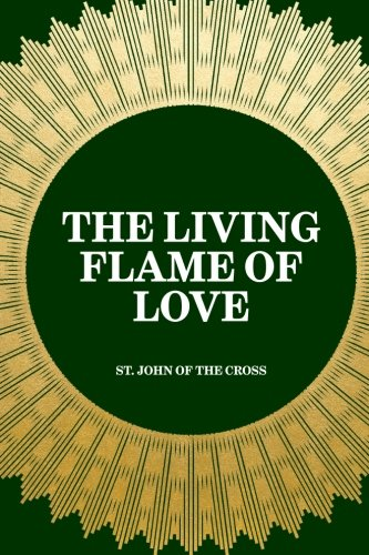 9781519447425: The Living Flame of Love
