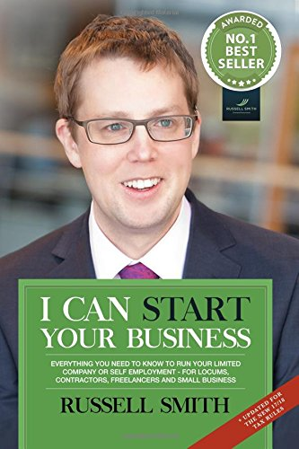 9781519453389: I can start your business: Everything you need to know to run your limited company or self employment - for locums, contractors, freelancers and small business