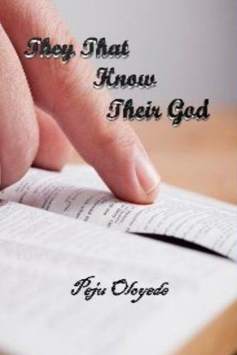9781519454379: They That Know Their God