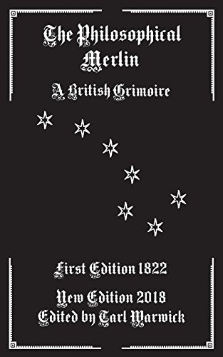 9781519454393: The Philosophical Merlin: A British Grimoire