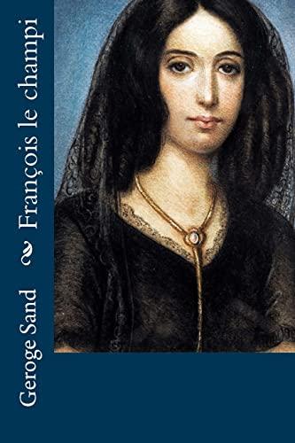 9781519457127: François le champi (French Edition)