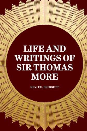 9781519457721: Life and Writings of Sir Thomas More