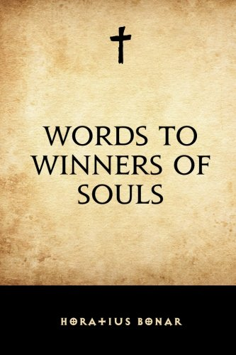 9781519457912: Words to Winners of Souls