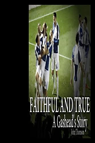 Faithful and True: Thomson, John