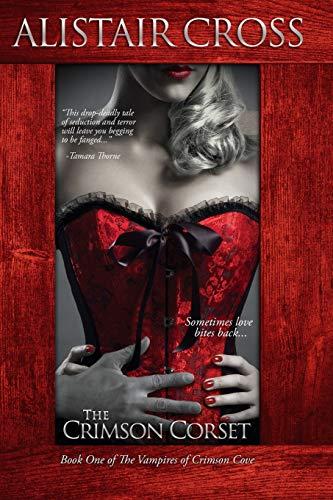 9781519461995: The Crimson Corset (The Vampires of Crimson Cove) (Volume 1)
