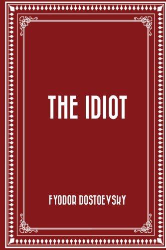 9781519462183: The Idiot