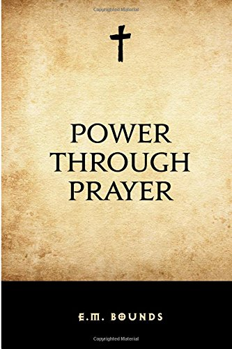 9781519462541: Power Through Prayer
