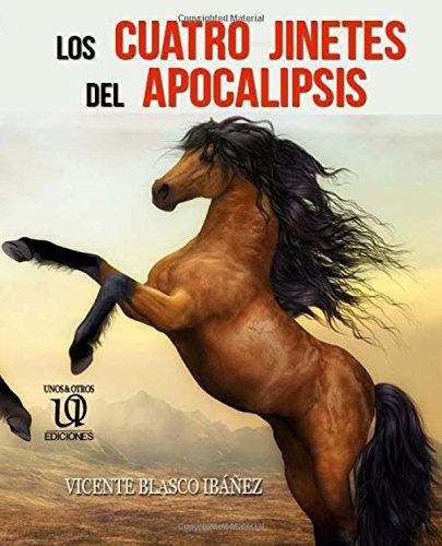 9781519462749: Los cuatro jinetes del Apocalipsis (Spanish Edition)