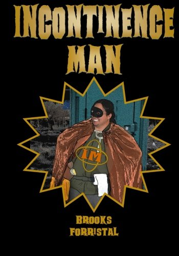9781519464262: Incontinence Man (Volume 1)