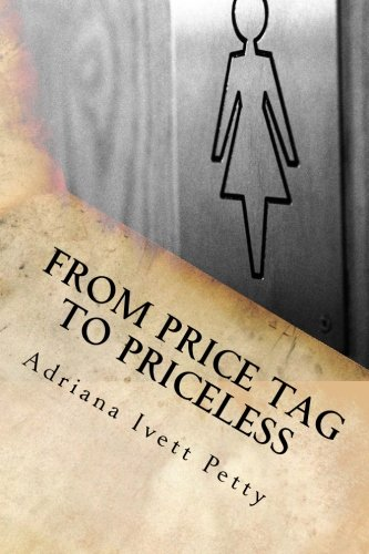 9781519464309: From Price Tag To Priceless