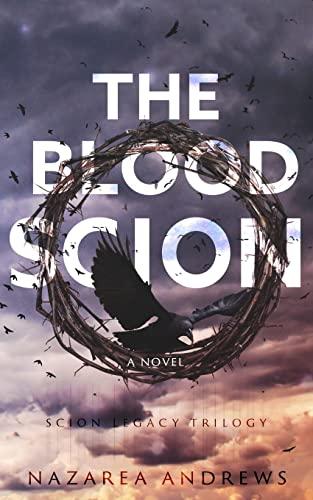 9781519466563: The Blood Scion (The Scion Legacy) (Volume 1)