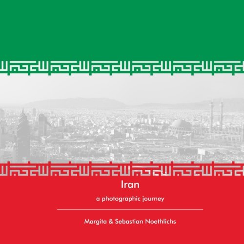 9781519467577: Iran: a photographic journey