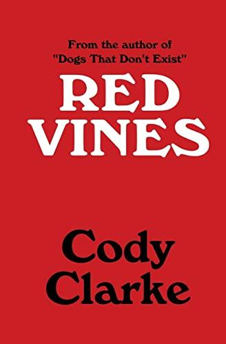 9781519469779: Red Vines: Ten Stories