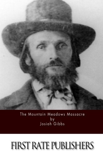 9781519472342: The Mountain Meadows Massacre