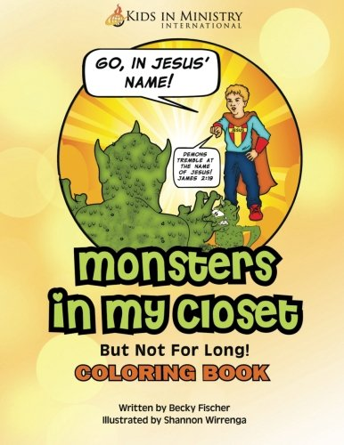 Monsters in My Closet Coloring Book: Fischer, Becky
