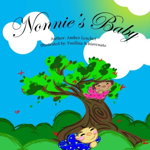 Nonnie's Baby (The Lea-Marie Collection) (Volume 1): Ms Amber L Leachet