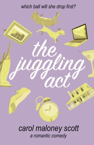 9781519475107: The Juggling Act (Rom-Com on the Edge) (Volume 3)