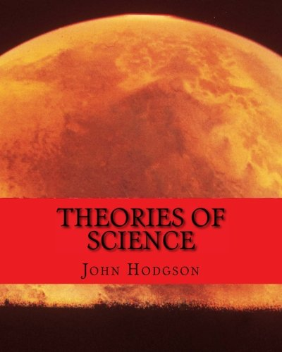 9781519479174: THEORIES of SCIENCE