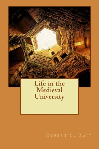 9781519484888: Life in the Medieval University