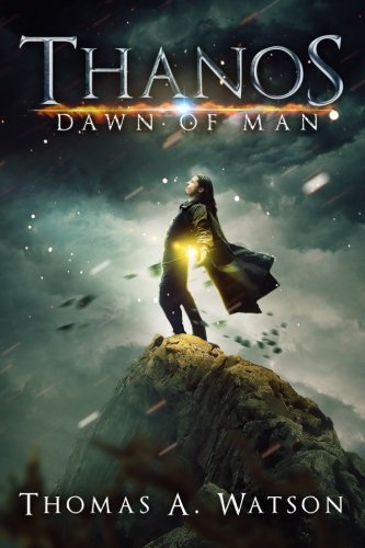 9781519485281: Thanos: Dawn of Man: Volume 1
